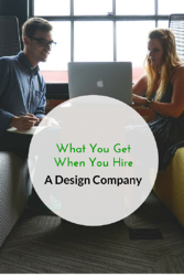 What you get when you hire a design company PIN.png